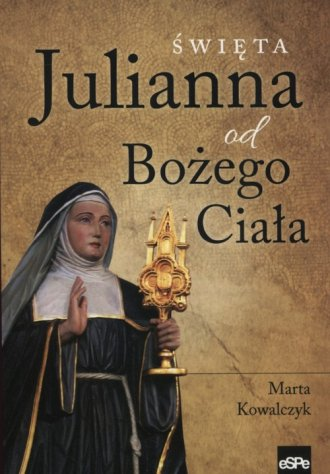 Święta Julianna od Bożego Ciała - okładka książki
