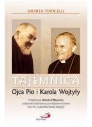 Tajemnica Ojca Pio i Karola Wojtyły - okładka książki
