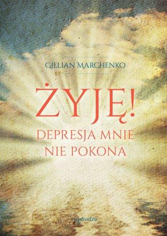 Żyję! Depresja mnie nie pokona - okładka książki