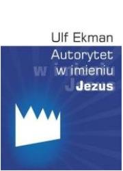 Autorytet w imieniu Jezus - okładka książki