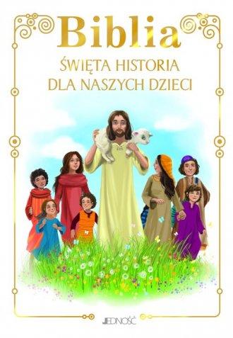 Biblia. Święta historia dla naszych - okładka książki