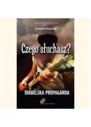 Czego słuchasz? Diabelska Propaganda - okładka książki