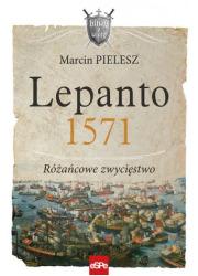 Lepanto 1571. Różańcowe zwycięstwo. - okładka książki
