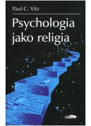 Psychologia jako religia - okładka książki