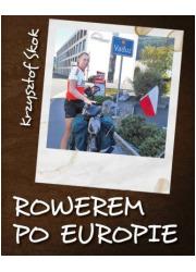 Rowerem po Europie - okładka książki