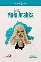 Święta Mała Arabka. Seria: Skuteczni - okładka książki