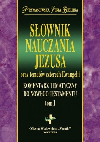 Słownik Nauczania Jezusa oraz tematów - okładka książki