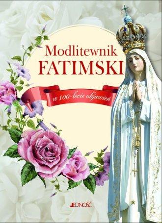 Modlitewnik fatimski. W 100-lecie - okładka książki