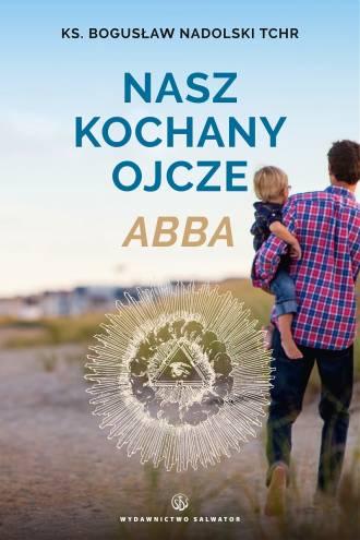 Nasz kochany Ojcze Abba - okładka książki
