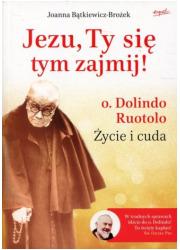 Jezu, Ty się tym zajmij!. o. Dolindo - okładka książki