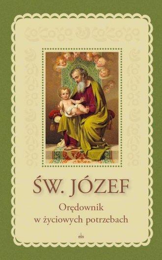 Św. Józef. Orędownik w życiowych - okładka książki