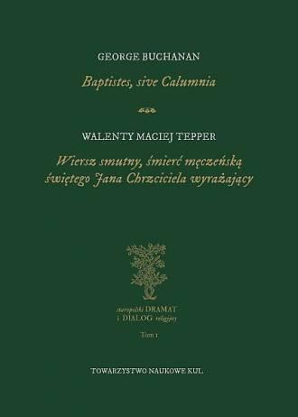 Baptistes, sive Calumnia. Wiersz - okładka książki
