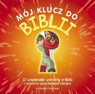 Mój klucz do Biblii. 22 wspaniałe - okładka książki