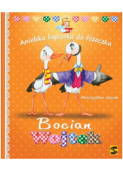 Bocian Wojtek. Anielska bajeczka - okładka książki