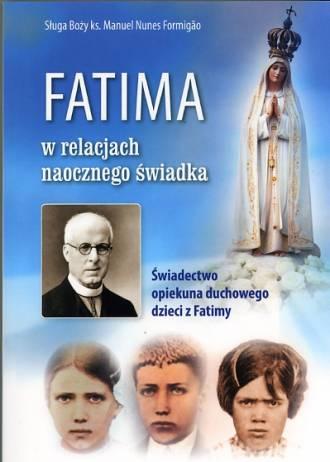 Fatima w relacjach naocznego świadka. - okładka książki
