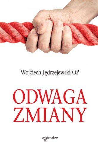 Odwaga zmiany - okładka książki