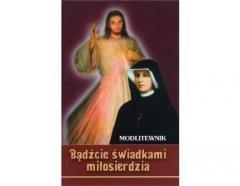Bądźcie świadkami miłosierdzia. - okładka książki