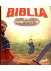 Biblia. Historie odważnych mężczyzn - okładka książki