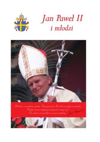 Jan Paweł II i młodzi - okładka książki