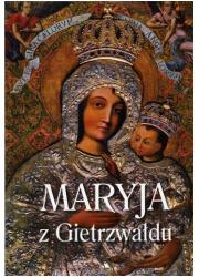 Maryja z Gietrzwałdu - okładka książki