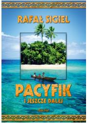 Pacyfik i jeszcze dalej - okładka książki
