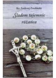 Śladem tajemnic różańca - okładka książki