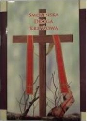 Smoleńska droga krzyżowa - okładka książki