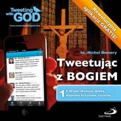 Tweetując z Bogiem. Tom 1 - okładka książki