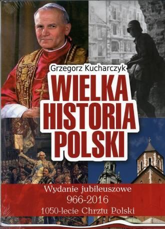 Wielka Historia Polski. Wydanie - okładka książki