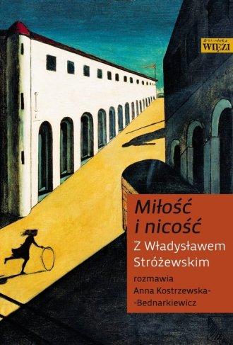 Miłość i nicość. Z Władysławem - okładka książki