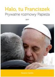 Halo, tu Franciszek. Prywatne rozmowy - okładka książki