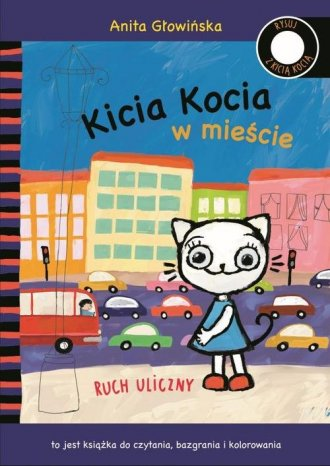 Kicia Kocia w mieście. Ruch uliczny - okładka książki
