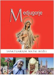 Medjugorje. Sanktuarium Matki Bożej - okładka książki