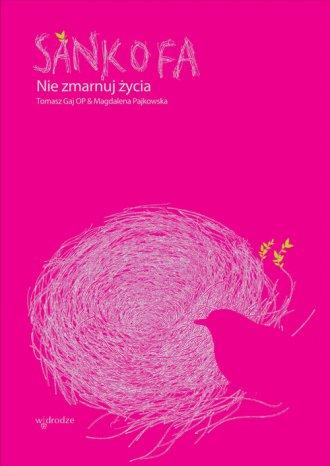Sankofa. Nie zmarnuj życia - okładka książki
