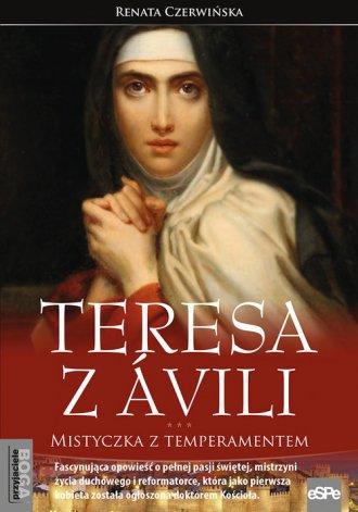Teresa z Avili. Mistyczka z temperamentem - okładka książki