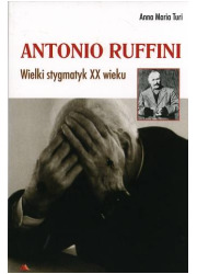 Antonio Ruffini. Wielki stygmatyk - okładka książki