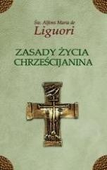 Zasady życia chrześcijanina - okładka książki