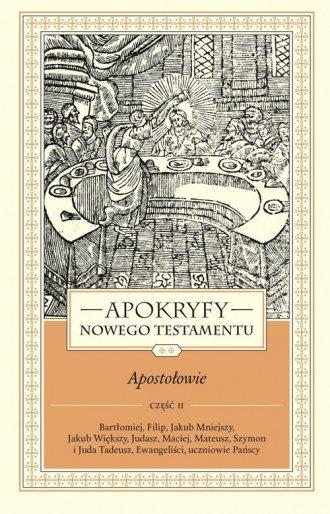 Apokryfy Nowego Testamentu Apostołowie. - okładka książki