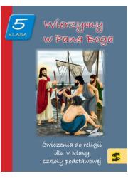 Wierzymy w Pana Boga 5. Ćwiczenia - okładka podręcznika
