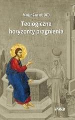 Teologiczne horyzonty pragnienia - okładka książki