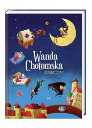 Wanda Chotomska dzieciom - okładka książki