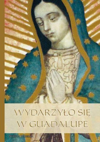 Wydarzyło się w Guadalupe - okładka książki