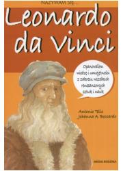 Nazywam się... Leonardo da Vinci - okładka książki