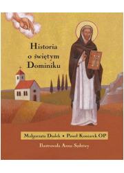 Historia o świętym Dominiku - okładka książki