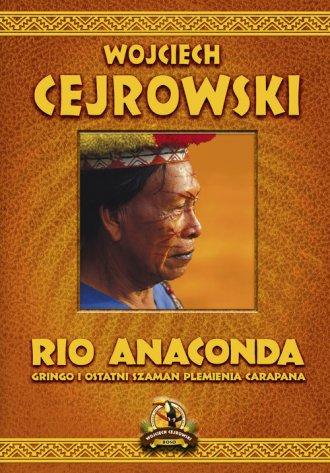 Rio Anaconda. Gringo i ostatni - okładka książki