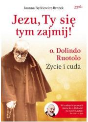 Jezu, Ty się tym zajmij! o. Dolindo - okładka książki