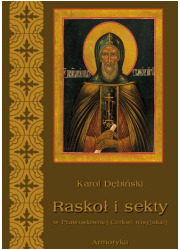 Raskoł i sekty w prawosławnej Rosji - okładka książki