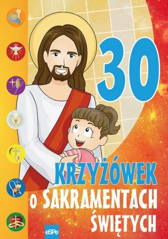 30 krzyżówek o sakramentach świętych - okładka książki
