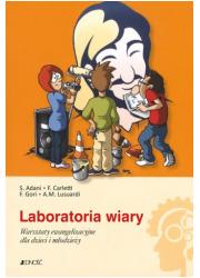 Laboratoria wiary. Warsztaty ewangelizacyjne - okładka książki
