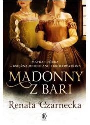 Madonny z Bari. Matka i córka księżna - okładka książki
